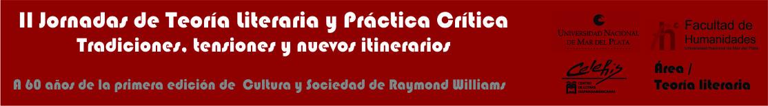 II Jornadas de Teoría Literaria y Práctica Crítica. Tradiciones, tensiones y nuevos itinerarios