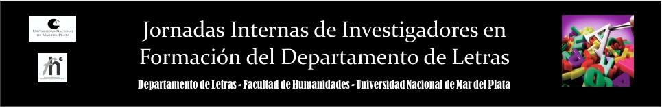 Jornadas Internas de Investigadores en Formación del Departamento de Letras